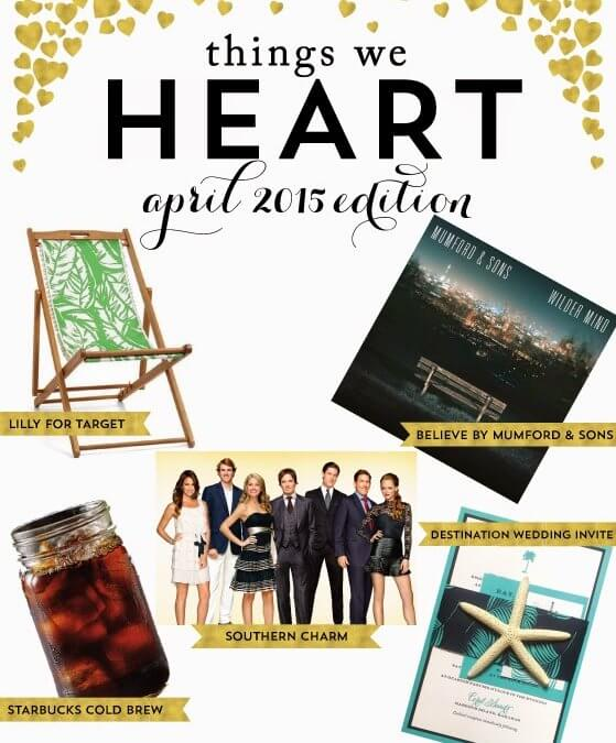 Thing We Heart: April 2015